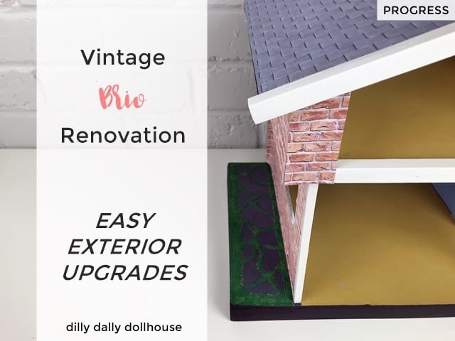 vintage brio dollhouse exterior renovation
